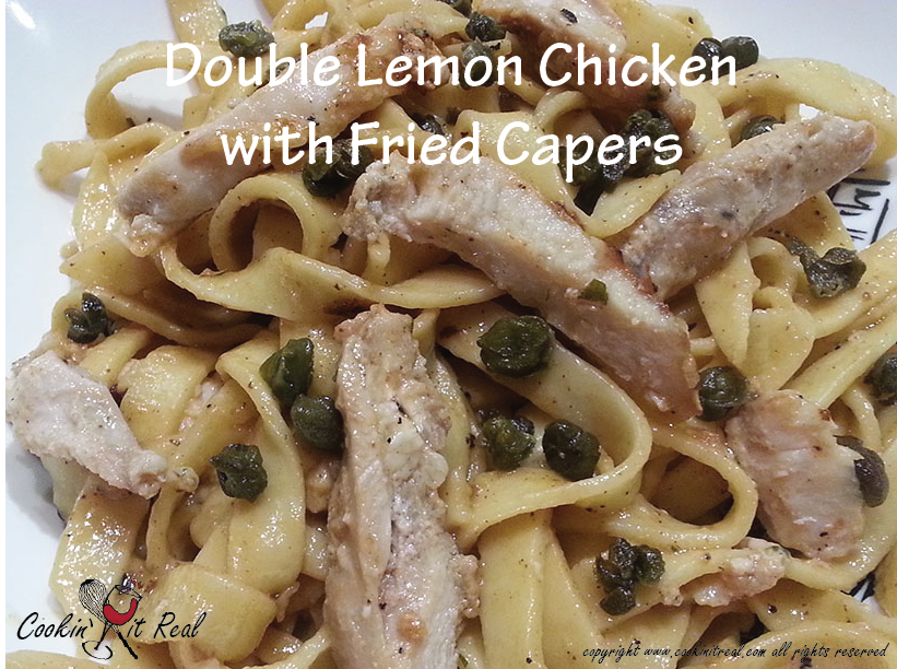 Double Lemon Chicken with Fried Capers